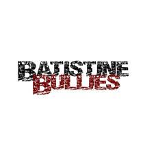 View full profile for Batistine Bullies