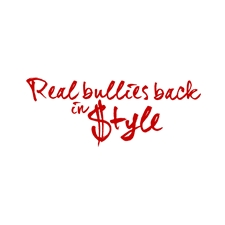 View full profile for Real Bullies Back In Style